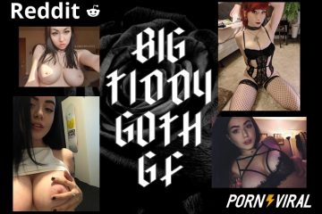 Reddit BigTiddyGothGF